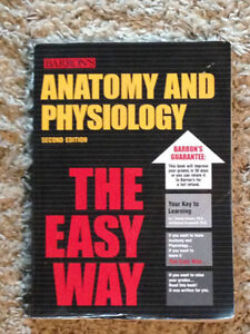 Barron's Anatomy & Physiology: The Easy Way 2nd Edt.