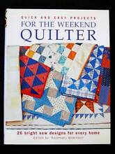 Weekend Quilter - Quick & Easy Projects - Rosemary Wilkinson [HB] Loganholme Logan Area Preview