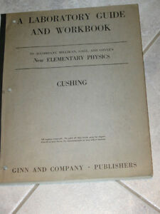1937 EDITION..NEW ELEMENTARY PHYSICS LAB. GUIDE..[CUSHING]
