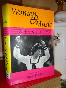 WOMEN AND MUSIC A HISTORY KARIN PENDLE West Island Greater Montréal image 1