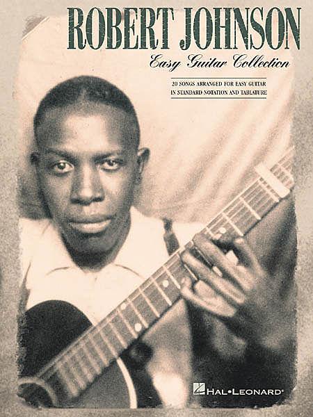 ROBERT JOHNSON - EASY BLUES GUITAR TAB BOOK - SONGBOOK