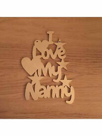 I Love My Granny/Nanny has been laser cut from 3mm MDF. Ideafor little grandchildren to decorate.