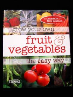 Fruit & Vegetables: Grow Your Own, The Easy Way - Reader's Digest