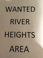 WANTED IN RIVER HEIGHTS/ CRESCENTWOOD