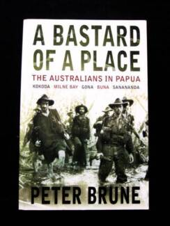 B*st*rd of a Place: Australians in Papua - Peter Brune