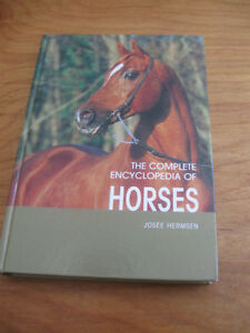 The COMPLETE ENCYCLOPEDIA of HORSES by JOSEE HERMSEN ['06]