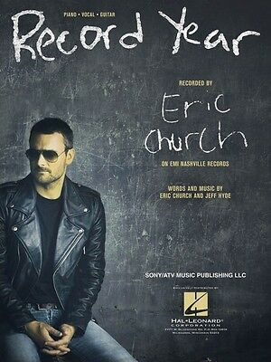 Record Year Sheet Music Piano Vocal Book Eric Church NEW 000195964