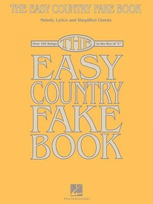 The Easy Country Fake Book Sheet Music Over 100 Songs in the Key of C  000240319 on Rummage