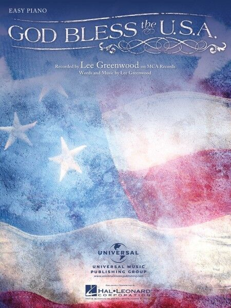 God Bless the U.S.A.  Easy Piano Sheet Music Lee Greenwood NEW 000122354