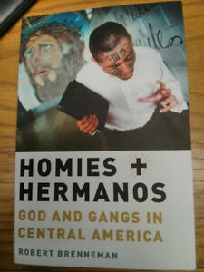 Homies and Hermanos: God and Gangs in Central America London Ontario image 1