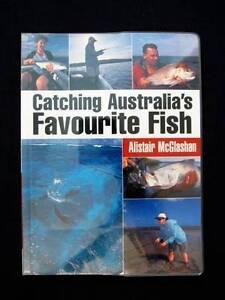 Fishing: Catching Australia's Favourite Fish - Alistair McGlashan Loganholme Logan Area Preview