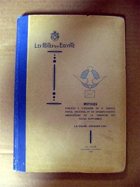 LES POSTES EN EGYPTE HB BOOK (FRENCH) UPU DIGNITARY PRESENTATION 1934 VG