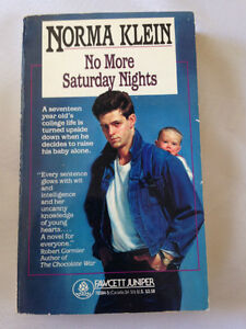 NO MORE SATURDAY NIGHTS - Book by Norma Klein REDUCED!!