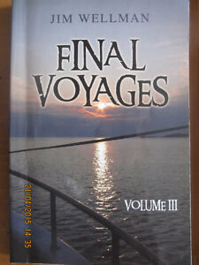 FINAL VOYAGES VOL III by Jim Wellman