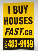 I  BUY  HOUSES  FAST  .ca + inc.