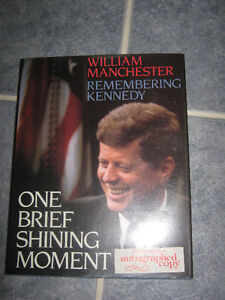 """One Brief Shining Moment - Remembering Kennedy"" autographed"