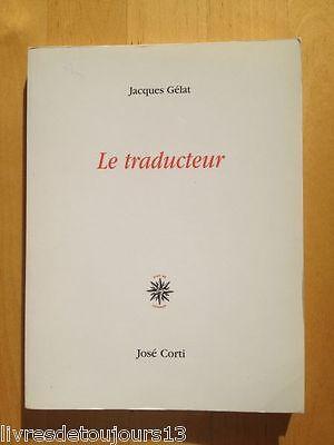 Le traducteur de Jacques Gélat