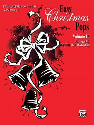 Easy Christmas Pops, Volume II Handbells-2-3 Octaves Learn to Play MUSIC BOOK ()