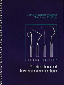 PERIODONTAL INSTRUMENTATION 2/e (Dental Hygienists Textbook)