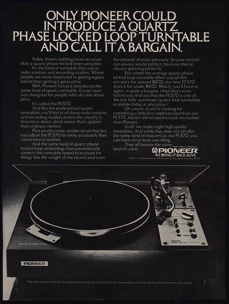1977 PIONEER PL570 Turntable Record Player - Quartz Phase VINTAGE ADVERTISEMENT