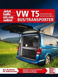 VW T5 Bus Transporter Wohnmobil Selbstausbau Campingbusse Umbau Ausbau Buch NEU