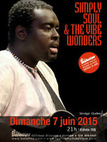 Simply Soul and the Vibe wonders / 1ere de l'ete!