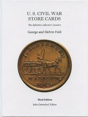 Civil War token Store Card book 3rd Edition George & Melvin Fuld Color, Rarities