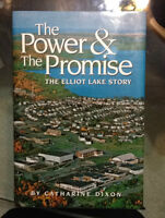The Power and The Promise, The Elliot Lake Story