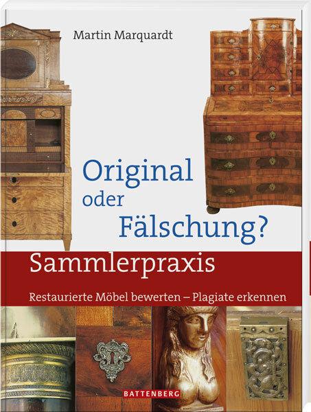 Original oder Fälschung Restaurierte Möbel bewerten Katalog Bares für Rares Buch