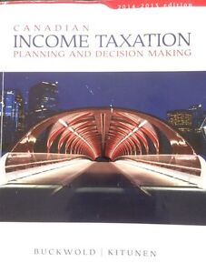 Canadian Income Taxation Planning and Decision
