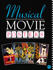 RARE MUSICAL MOVIE POSTERS ART REFERENCE BOOK OUT OF PRINT