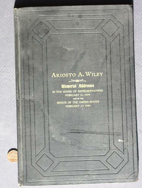 1901-08 Alabama Congressman Ariosto A.Wiley Congressional Funeral-Memorial book!