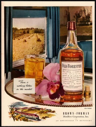 1947 OLD FORESTER Whiskey - Alcohol - Wheat - Train - Bottle - Retro VINTAGE AD