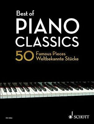 Best of Piano Classics Sheet Music 50 Famous Pieces Piano Collection 049019394