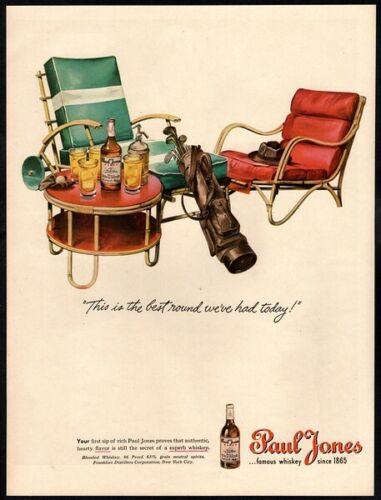 1945 PAUL JONES Whiskey -Lounge Chair- Golf Clubs- Drinks- Hat- VINTAGE AD