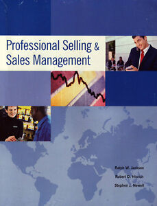 PROFESSIONAL SELLING & SALES MANAGEMENT Jackson, Hisrich, Newell