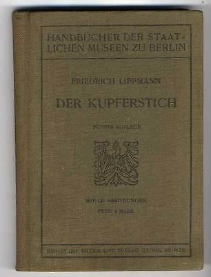 Kunst Grafik Renaissance Kupferstich Geschichte Handwerk Technik Buch 1919