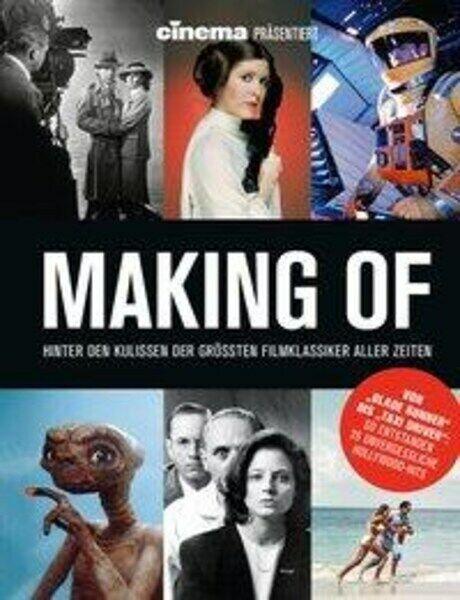Cinema präsentiert Making Of - Hinter den Kulissen der größten Filmklassiker all