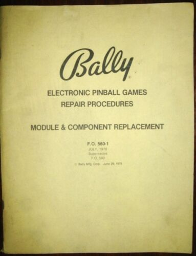 Bally Electronic Pinball Games Repair Procedures Module & Component Replacement
