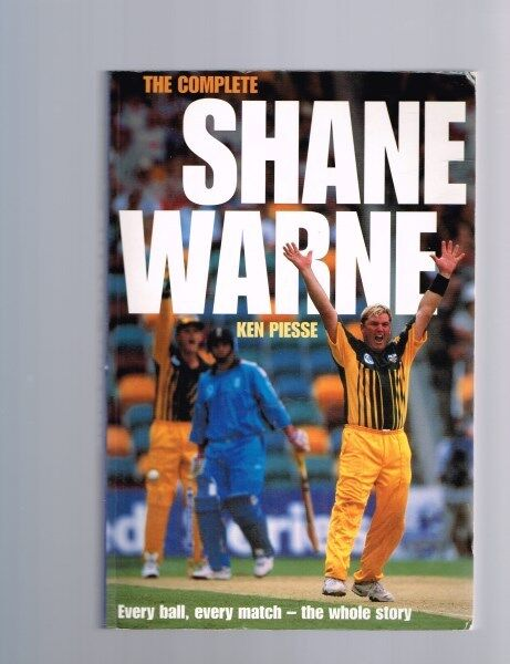 The Complete Shane Warne by Ken Piesse