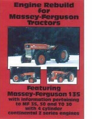 Massey Ferguson 2135 204 202 150 135 35 50 To 20 30 35 F 40 Z Engine Rebuild Vhs