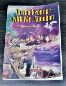 On the Frontier with Mr. Audubon by Barbara Brenner (1997, Paper