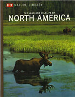 The Land & Wildlife of North America (LIFE)