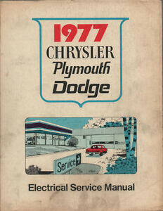 1977 Dodge or Plymouth Electrical Shop Service Manual