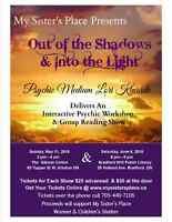 Out of the Shadows & Into the Light Psychic Medium Second Show