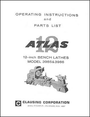 Atlas 3985 3986 12 Inch Bench Lathe Parts Ops Manual