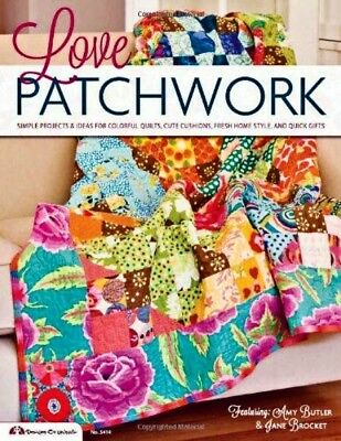 Love Patchwork: Simple Projects and Ideas for Colorful Quilts No. 5414 Paperback