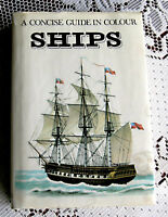 Ships (A Concise Guide In Colour) by Ing. Jaromir Kozak