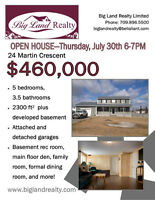 Big Land Realty - Open House - 24 Martin - July 30th 6-7pm