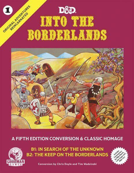 D&D Original Adventures Reincarnated #1: Into The Borderlands (Hardback)